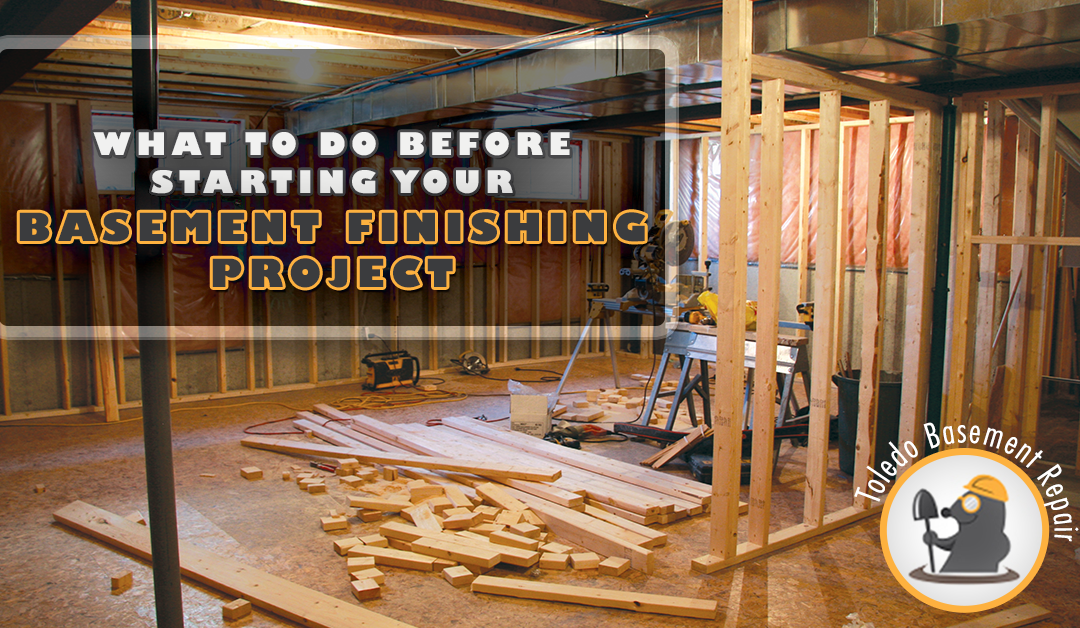 What To Do Before Starting Your Basement Finishing Project