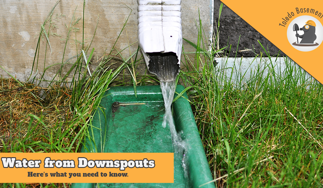Water from Downspouts – Here's what you need to know.