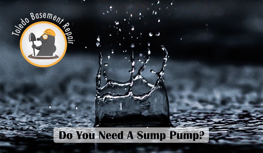 Do You Need A Sump Pump In Your Basement?