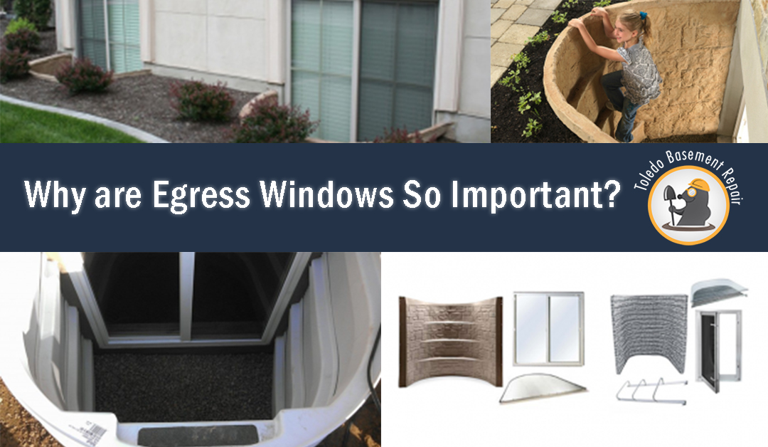 Why Are Egress Windows Important?