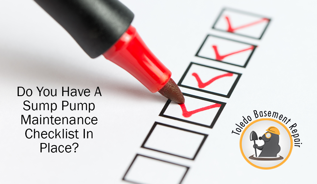 Do You Have A Sump Pump Maintenance Checklist?