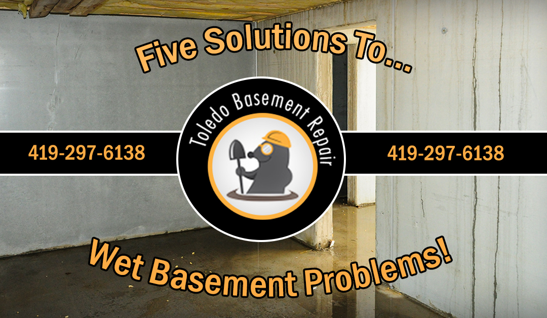 5 Solutions to Common Wet-Basement Problems