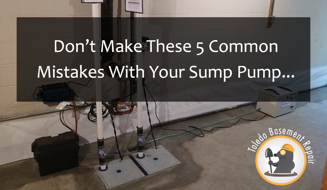 Don't Make These 5 Common Sump Pump Mistakes