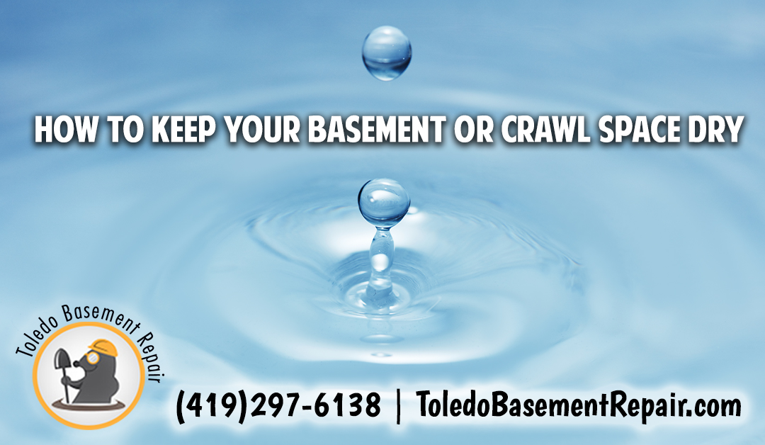 How to Keep Your Basement or Crawl Space Dry