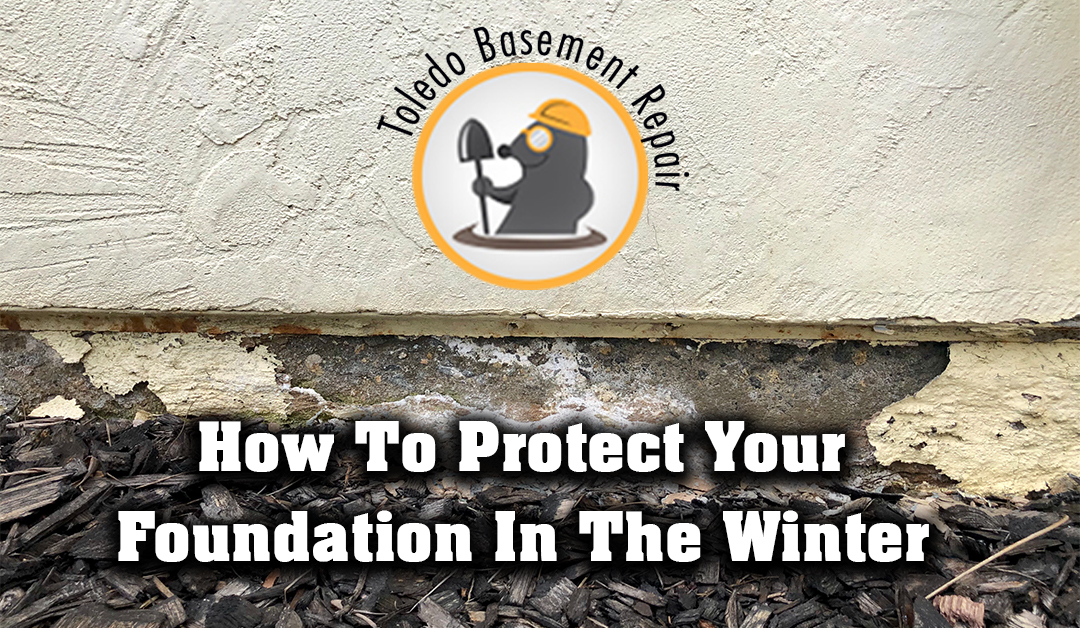 How To Protect Your Foundation In The Winter