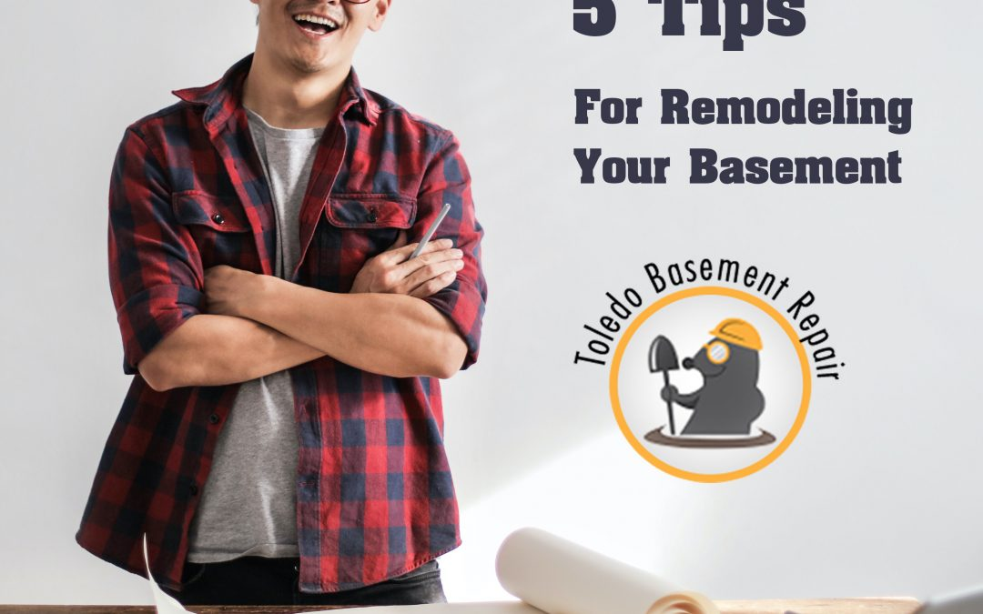 Ready to start a basement makeover? Here are 5 remodeling tips!