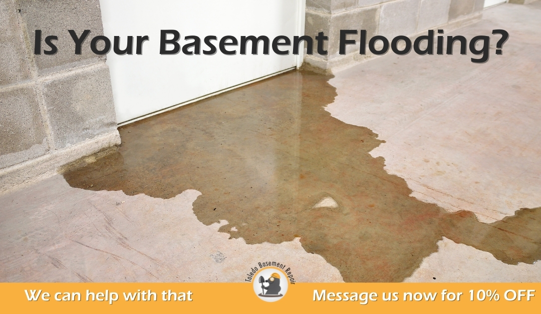 Is Your Basement Flooding?