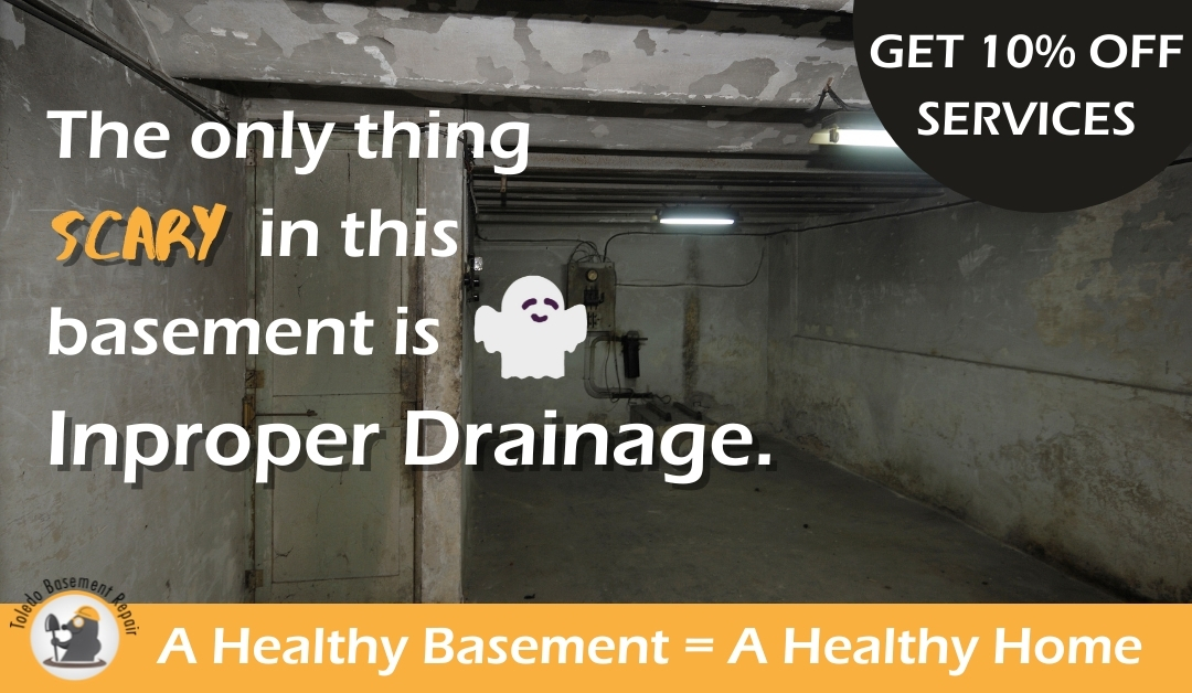 Your Basement should NOT be scary